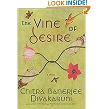 The Vine of Desire: A Novel