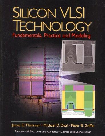 Preisvergleich Produktbild Silicon VLSI Technology: Fundamentals,  Practice and Modeling (Prentice Hall Electronics and Vlsi Series)