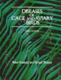 Diseases of Cage and Aviary Birds (National Veterinary Medical Series)