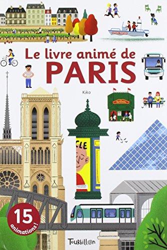 Le livre animé de Paris (Anim'Passion) por NICOLAS ARCHIERI