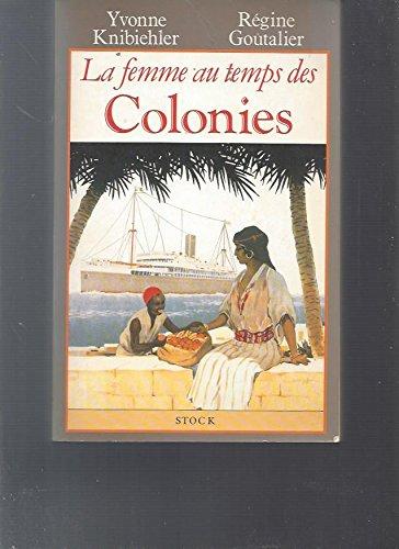 La femme au temps des colonies