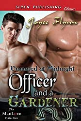 Officer and a Gardener [Unmated at Midnight] (Siren Publishing Classic Manlove) by Joyee Flynn (2013-09-03)