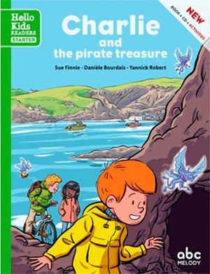 CHARLIE AND THE PIRATE TREASURE (HELLO KIDS) (hello Kids readers)