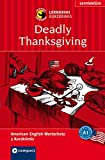 Deadly Thanksgiving: Lernkrimi Kurzkrimi American English A1 (Lernkrimi Kurzkrimis)