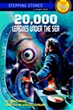 Twenty Thousand Leagues Under the Sea (Step-Up Classic Chillers)