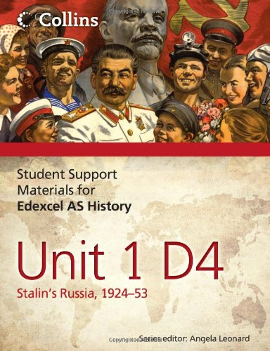 Student Support Materials For History – Edexcel As Unit 1 Option D4: Stalin's Russia, 1924–53