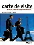 Français des relations professionnelles: Livre de l'étudiant