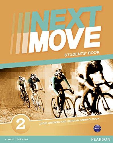 Next move. Student's book. Per le Scuole superiori. Con espansione online: 2