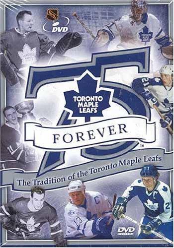 Preisvergleich Produktbild 75,  Forever - The Tradition Of The Toronto Maple Leafs (Toronto Maple Leafs - Forever)