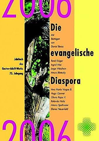 Die evangelische Diaspora. Jahrbuch des Gustav-Adolf-Werks e.V., Diasporawerk der Evangelischen Kirche in Deutschland: Die evangelische Diaspora. ... e.V.,...: Evangelische Kirchen in