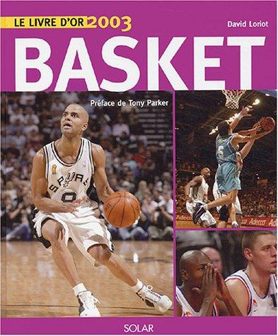 Le livre d'or du basket 2003