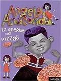 Angela Anaconda : La Guerre des pizzas