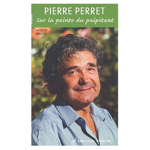 Pierre Perret : Sur la pointe du palpitant