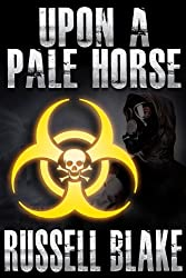 Upon A Pale Horse (Bio-Thriller) (English Edition)