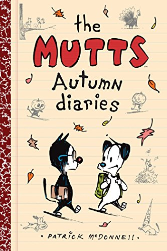The Mutts Autumn Diaries por Patrick Mcdonnell