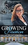 Growing Passion: Garden Of Temptation...