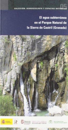 El agua subterránea en el Parque Natural de la Sierra del Castril (Granada) por From Instituto Geológico Y Minero De España