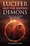 #8: Lucifer and The Hidden Demons: A Practical Grimoire from The Order of Unveiled Faces