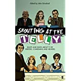 Shouting at the Telly by John Grindrod (2009-11-05)