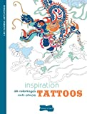 INSPIRATION TATTOOS (CAHIER ANTI-STRESS)