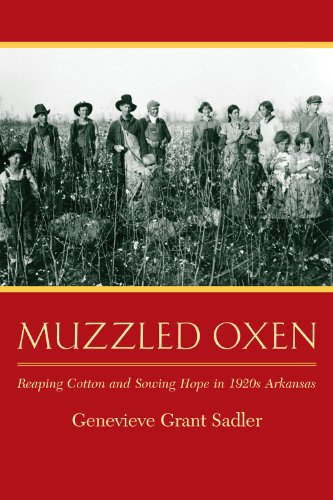 Muzzled Oxen: Reaping Cotton and Sowing Hope in 1920s Arkansas (Black 20 Butler)