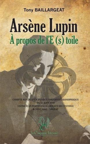 Arsène Lupin, à propos de l'e(s) toile par Tony Baillargeat