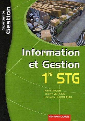Information et Gestion 1e STG spécialité Gestion