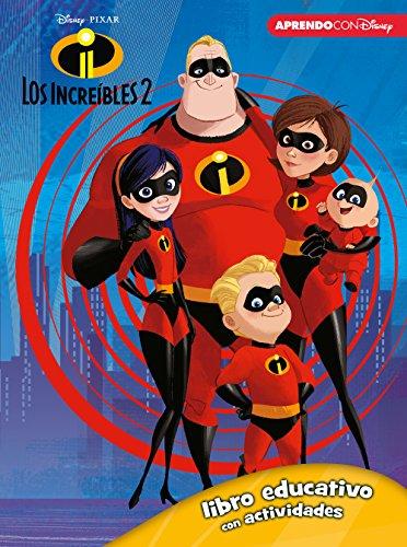 Los Increíbles 2 (Libro educativo Disney con actividades) por Disney