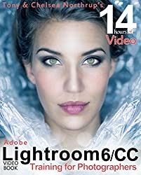 Adobe Lightroom 6 / CC Video Book: Training for Photographers (English Edition)