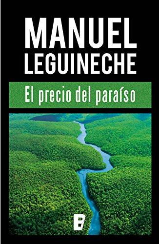 El precio del paraíso por Manuel Leguineche