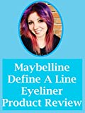 Maybelline Define-A-Line Eyeliner Product Review [OV]