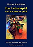 Das Lebensspiel und wie man es spielt: The Game of Life and How to Play It (German Edition)