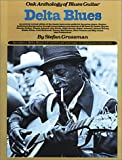 Delta Blues Oak Anthology Of Blues Guitar Tab