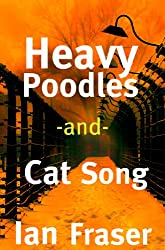Heavy Poodles and Cat Song