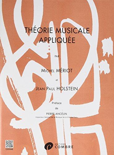 Théorie musicale appliquée 1+2 par Meriot/Holstein