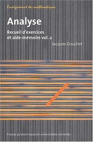 Analyse - Volume 2: Recueil d'exercices et aide-mémoire