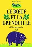 """Afficher """"Le Boeuf et la grenouille"""""""