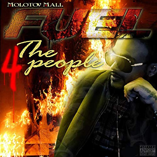 Fuel 4 the People [Explicit]