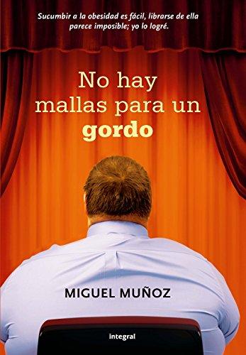 No hay mallas para un gordo (INTEGRAL GENERAL nº 218) por Miguel Muñoz