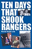 Ten Days That Shook Rangers