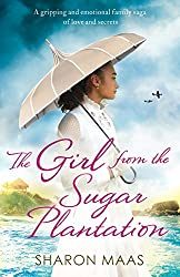 The Girl from the Sugar Plantation: A gripping and emotional family saga of love and secrets (The Quint Chronicles)