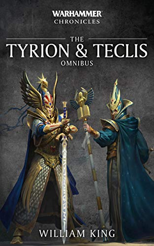 Warhammer Chronicles: Tyrion and Teclis (English Edition) por William King