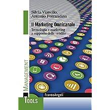 Il marketing omnicanale. Tecnologia e marketing a supporto delle vendite