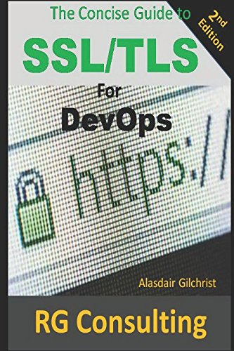 A Concise Guide to SSL/TLS for DevOps: 2nd Edition par  Alasdair Gilchrist