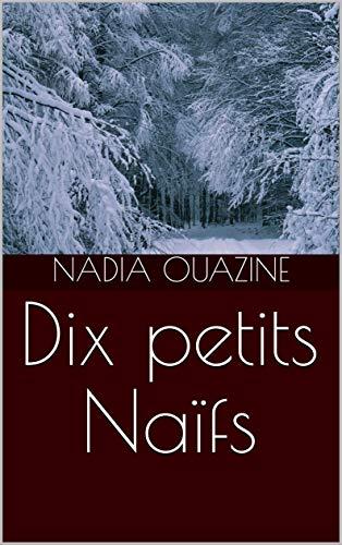 Couverture du livre Dix petits Naïfs