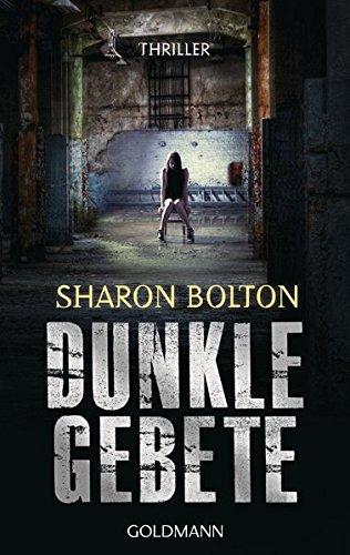 Buchseite und Rezensionen zu 'Dunkle Gebete' von Sharon Bolton