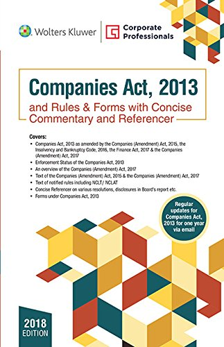 Companies Act, 2013 and Rules & Forms: with Concise Commentary And Referencer