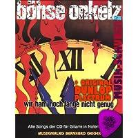 Böhse Onkelz Songbuch WIR HAM' NOCH LANGE NICHT GENUG inkl. Plektrum - Alle Songs der CD für Gitarre (Noten+Tabulatur) mit Akkorden und vollständigem Text (broschiert) (Noten/Sheetmusic)