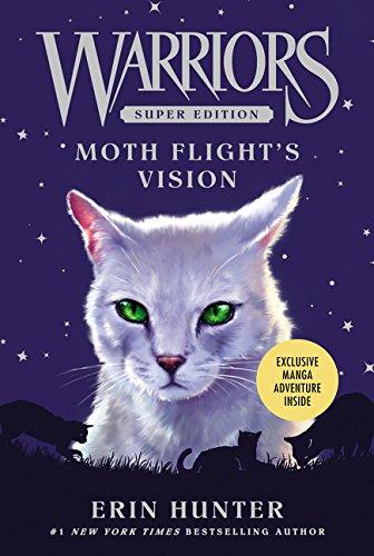 Warriors Super Edition: Moth Flight's Vision por Erin Hunter