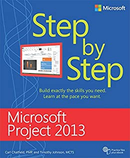 Microsoft Project 2013 Step by Step par [Chatfield, Carl, Johnson, Timothy]